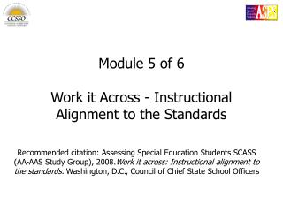 Module 5 of 6 Work it Across - Instructional Alignment to the Standards