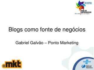 Blogs como fonte de negócios