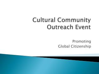 Cultural Community Outreach Event