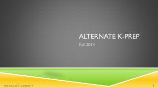 Alternate K-PREP