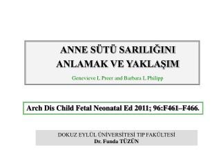 Arch Dis Child Fetal Neonatal Ed 2011; 96:F461�F466 .