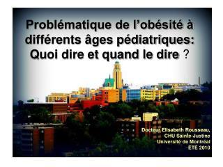 Problématique de l'obésité à différents âges pédiatriques: Quoi dire et quand le dire  ?
