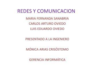 REDES Y COMUNICACION