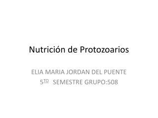 Nutrición de Protozoarios