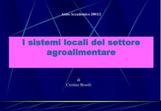 I sistemi locali del settore agroalimentare