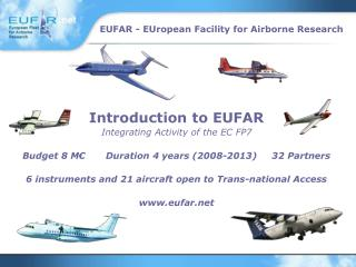 Introduction to EUFAR Integrating Activity of the EC FP7