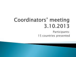 Coordinators '  meeting 3.10.2013
