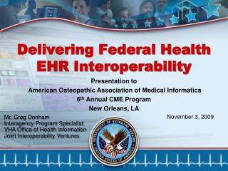 Delivering Federal Health EHR Interoperability