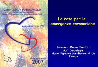 La rete per le  emergenze coronariche