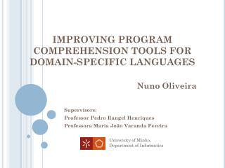 IMPROVING PROGRAM COMPREHENSION TOOLS FOR DOMAIN-SPECIFIC LANGUAGES