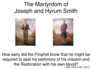 The Martyrdom of Joseph and Hyrum Smith