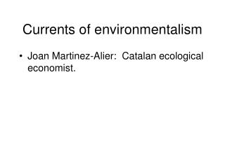 Currents of environmentalism