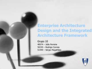 Enterprise Architecture Design and the Integrated Architecture Framework