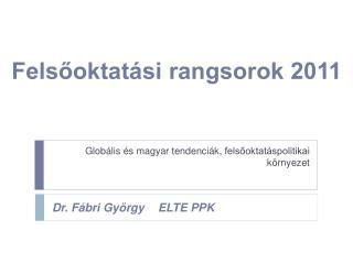 Felsőoktatási rangsorok 2011
