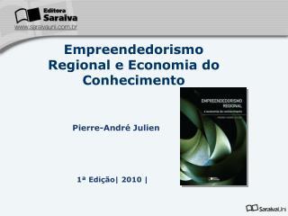 Empreendedorismo Regional e Economia do Conhecimento