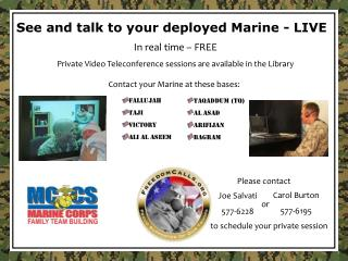 In real time – FREE Private Video Teleconference sessions are available in the Library