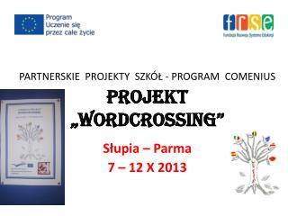 Słupia – Parma 7 – 12 X 2013