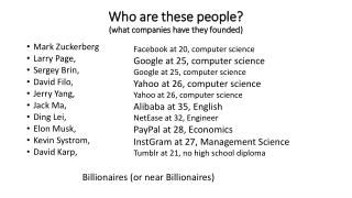 Who are these people?  (what companies have they founded)