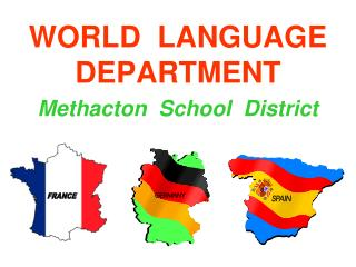 WORLD  LANGUAGE  DEPARTMENT Methacton  School  District