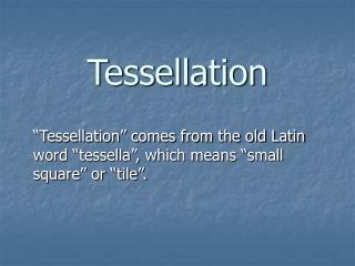 Tessellation