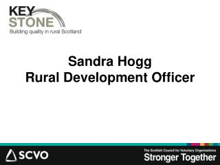 Sandra Hogg Rural Development Officer