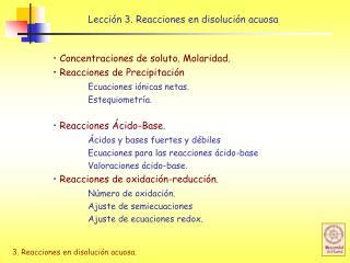 Lección 3. Reacciones en disolución acuosa