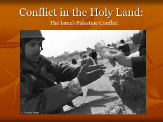 Conflict in the Holy Land: