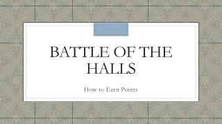 Battle of the Halls