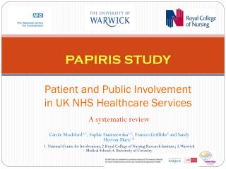 PAPIRIS STUDY Patient and Public Involvement in UK NHS Healthcare Services