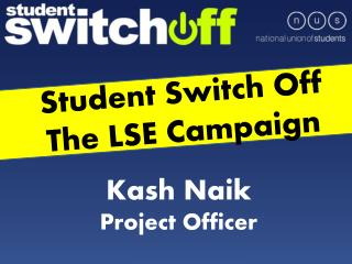 Student Switch Off The LSE Campaign