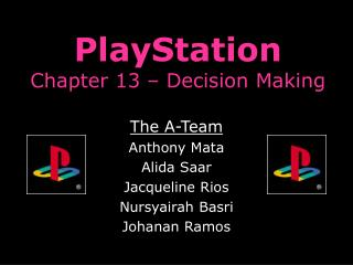 PlayStation Chapter 13 – Decision Making