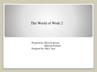 The World of Work 2