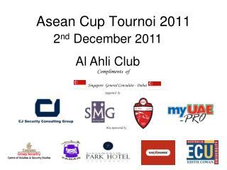 Asean Cup Tournoi 2011