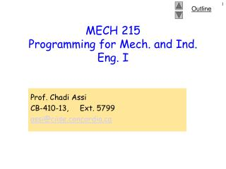 MECH 215 Programming for Mech. and Ind. Eng. I