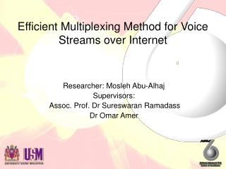 Efficient Multiplexing Method for Voice Streams over Internet