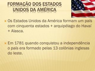 Formação dos estados unidos da américa