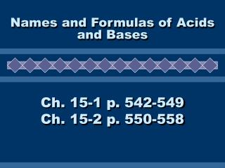 Names and Formulas of Acids and Bases