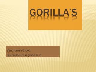 Gorilla�s
