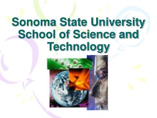 Sonoma State University  School of Science and Technology