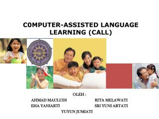 C0MPUTER-ASSISTED LANGUAGE LEARNING (CALL)