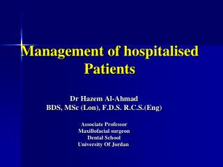 Management of  h ospitalised Patients