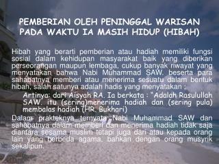 PEMBERIAN OLEH PENINGGAL WARISAN PADA WAKTU IA MASIH HIDUP (HIBAH)