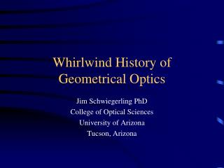 Whirlwind History of Geometrical Optics