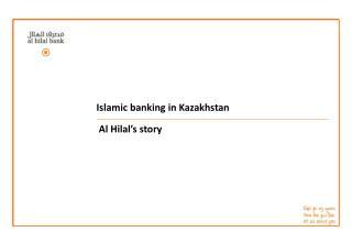 Islamic banking in Kazakhstan  Al Hilal's story