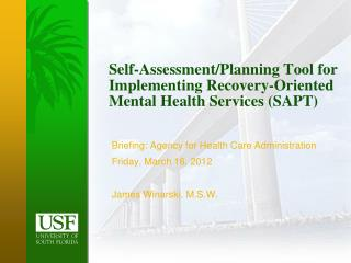 Self-Assessment/Planning Tool for Implementing Recovery-Oriented Mental Health Services (SAPT)