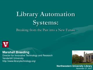 Library Automation Systems: