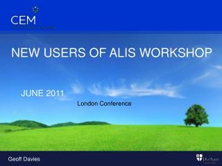 NEW USERS OF ALIS WORKSHOP