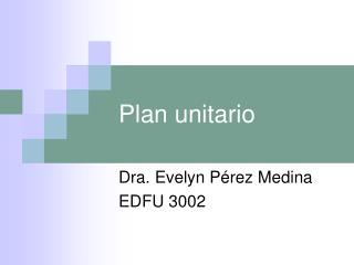 Plan unitario