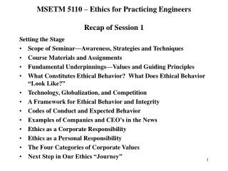 MSETM 5110 – Ethics for Practicing Engineers Recap of Session 1