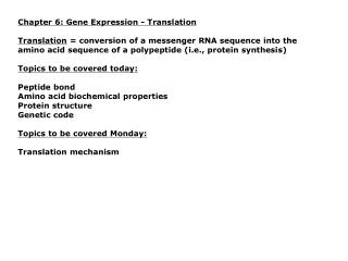Chapter 6: Gene Expression - Translation